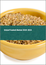 Global Freekeh Market 2020-2024