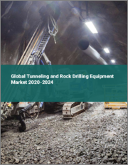Global Tunneling and Rock Drilling Equipment Market 2020-2024