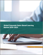 Global Corporate Game-Based Learning Market 2020-2024