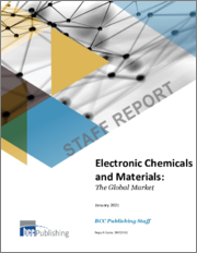 Electronic Chemicals and Materials: The Global Market