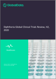 Diphtheria Disease - Global Clinical Trials Review, H2, 2020