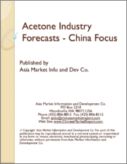 Acetone Industry Forecasts - China Focus