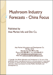 Mushroom Industry Forecasts - China Focus