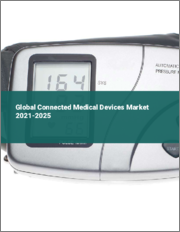 Global Connected Medical Devices Market 2021-2025