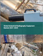 Global Industrial Radiography Equipment Market 2021-2025
