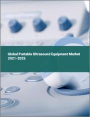 Global Portable Ultrasound Equipment Market 2021-2025