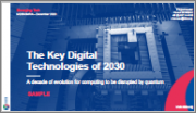 The Key Digital Technologies of 2030: A Decade of Evolution for Computing to be Disrupted by Quantum