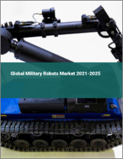 Global Military Robots Market 2021-2025