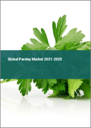 Global Parsley Market 2021-2025