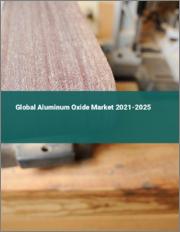 Global Aluminum Oxide Market 2021-2025