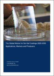 The Global Market for Sol-Gel Coatings 2020-2030