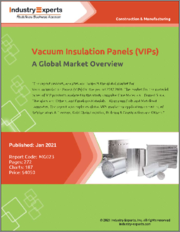 Vacuum Insulation Panels (VIPs) - A Global Market Overview