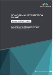 Non-Thermal Pasteurization Market by Technique (HPP, PEF, MVH, Irradiation, Ultrasonic, and Others), Form (Solid and Liquid), Application, and Region (North America, Europe, Asia Pacific, South America, RoW) - Global Forecast to 2026