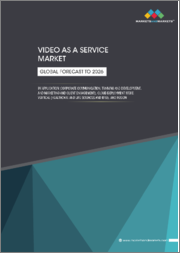 Video as a Service Market by Application (Corporate Communication, Training and Development, and Marketing and Client Engagement), Cloud Deployment Mode, Vertical (Healthcare and Life Sciences and BFSI), and Region - Global forecast to 2026