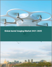 Global Aerial Imaging Market 2021-2025