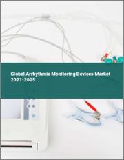 Global Arrhythmia Monitoring Devices Market 2021-2025