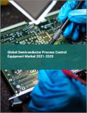 Global Semiconductor Process Control Equipment Market 2021-2025