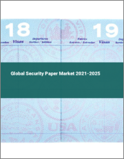 Global Security Paper Market 2021-2025