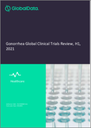 Gonorrhea Disease - Global Clinical Trials Review, H1, 2021