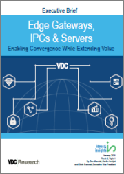 Edge Gateways, IPCs & Servers: Enabling Convergence While Extending Value