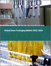 Global Glass Packaging Market 2021-2025