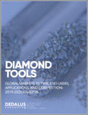 Diamond Tools - Global Markets, End-Users, Applications, and Competitors: Analysis & Forecasts