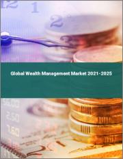 Global Wealth Management Market 2021-2025 2021-2025