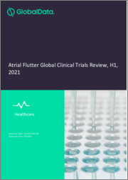 Atrial Flutter Disease - Global Clinical Trials Review, H1, 2021