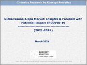 Global Sauna and Spa Market: Insights & Forecast with Potential Impact of COVID-19 (2021-2025)