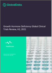 Growth Hormone Deficiency - Global Clinical Trials Review, H2, 2021