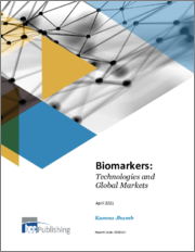 Biomarkers: Technologies and Global Markets