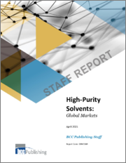 High Purity Solvents: Global Markets
