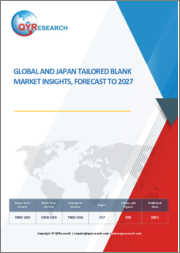 Global and Japan Tailored Blank Market Insights, Forecast to 2026