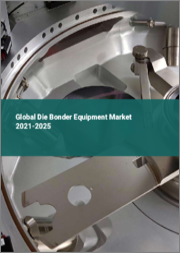 Global Die Bonder Equipment Market 2021-2025