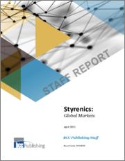 Styrenics: Global Markets