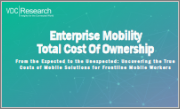 Enterprise Mobility Total Cost of Ownership - From the Expected to the Unexpected: Uncovering the True Costs of Mobile Solutions for Frontline Mobile Workers