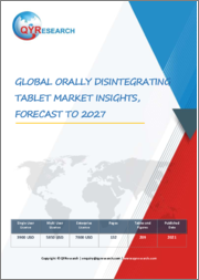 Global Orally Disintegrating Tablet Market Insights, Forecast to 2027