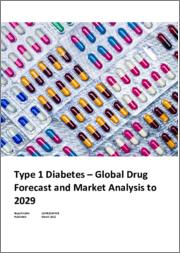 Type 1 Diabetes - Global Drug Forecast and Market Analysis to 2029